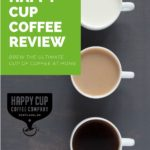 happy cup coffee review
