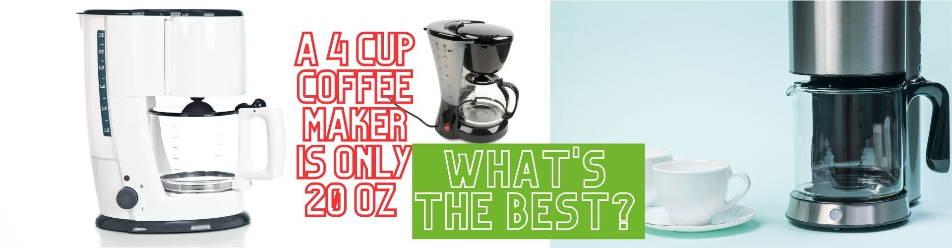 BCoC Banners 2020_best 4 cup coffee maker image